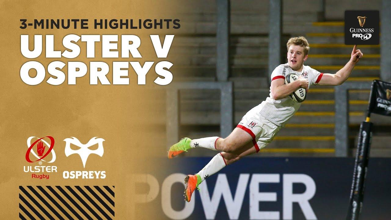 3 Minute Highlights: Ulster v Ospreys | Round 13 | Guinness PRO14 2020/21
