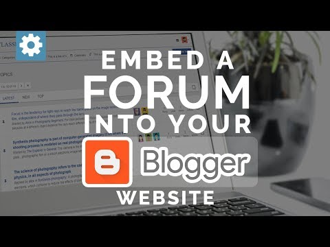 Embed a Forum into your Blogger website