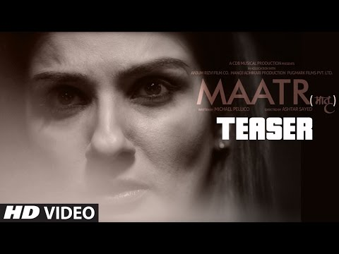 Thumbnail: Maatr Official Teaser | Ashtar Sayed | RAVEENA TANDON | Releasing 21st April 2017