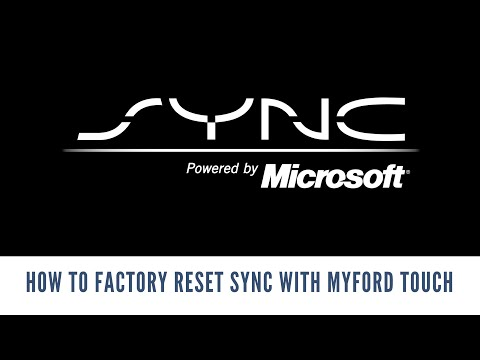 How to Factory Reset Sync with MyFord Touch