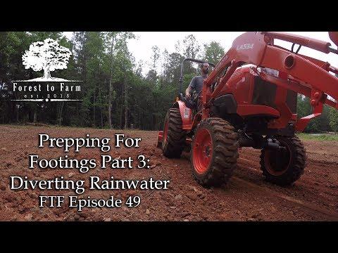 Prepping For Footings Part 3: Diverting Rainwater
