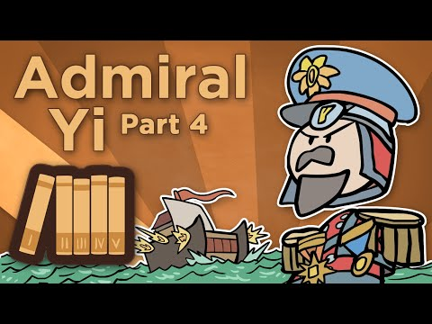 Korea: Admiral Yi - Those Who Seek Death Shall Live - Extra History - #4