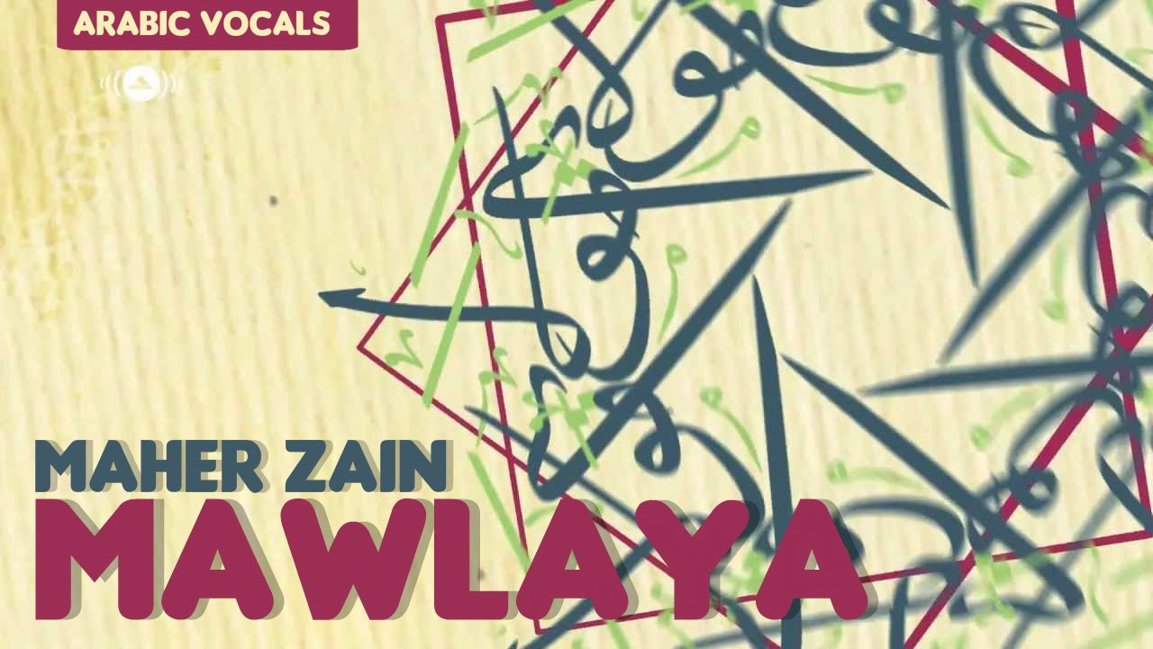 Maher Zain - Mawlaya (Arabic Version) | Vocals Only (No Music)