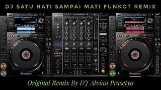 dj-satu-hati-sampai-mati-v2-funkot-remix