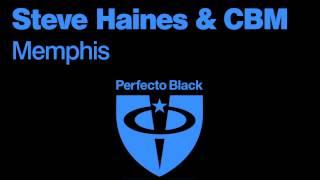 Steve Haines & CBM - Memphis (SEQU3l Remix)