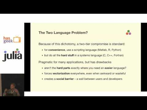 "Stefan Karpinski - Solving the ""Two Language"" Problem in Data Science"