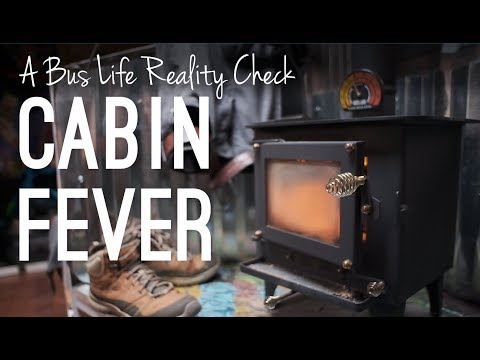 We're Getting Cabin Fever! | A Bus Life Reality Check