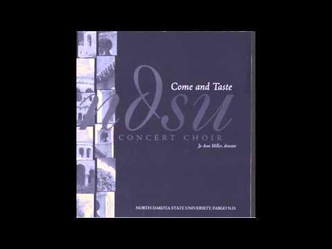 Come and Taste | arr. Alice Parker [NDSU Concert Choir]