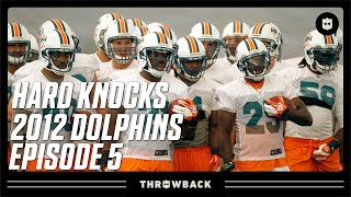The FINAL Cuts! | Dolphins 2012 Hard Knocks Episode 5