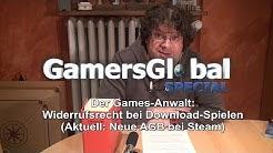 Games-Anwalt: Widerrufsrecht bei Download-Spielen (Neue AGB bei Steam)