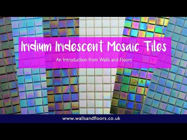 iridium iridescent mosaic tiles an