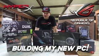 BUILDING MY NEW PC! | Powered by ASUS ROG and HyperX!