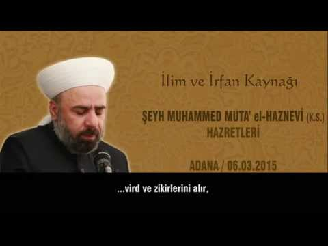 Şeyh Muhammed Muta' Haznevi Hazretleri | Adana Sohbeti 5/8