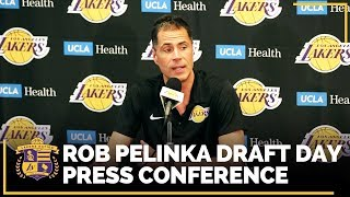 Rob Pelinka Explains Lakers' Picks In 2018 NBA Draft