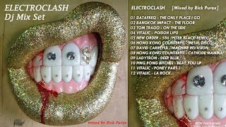 ELECTROCLASH 💥 Non🗲Stop Mix Set DJ Rick Purex electronic🗲80s🗲synth🗲punk electro🗲dance 80s-00s