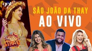 🔴 AO VIVO: Lore Improta, John Drops e Vivian Amorim direto do São João da Thay
