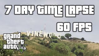 7 Days in San Andreas | GTA 5 Time Lapse at 60fps (New Gen)