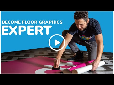 Everything you need to know to become a FLOOR GRAPHICS EXPERT