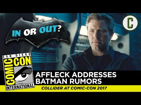 Ben Affleck Addresses Batman Departure Rumors  Comic Con SDCC 2017