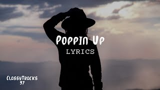 Ali Gatie – Poppin Up (Lyrics)