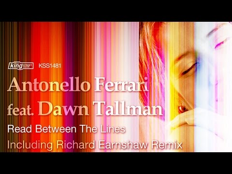 Antonello Ferrari feat. Dawn Tallman - Read Between The Lines (Richard Earnshaw Vocal Mix)
