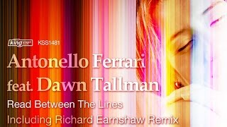 Antonello Ferrari feat. Dawn Tallman - Read Between The Lines (Richard Earnshaw Vocal Mix)
