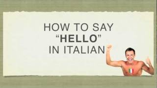 "How to Say ""Hello"" in Italian - Ciao"