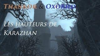 [Thankor & Oxor] Les hauteurs de Karazhan