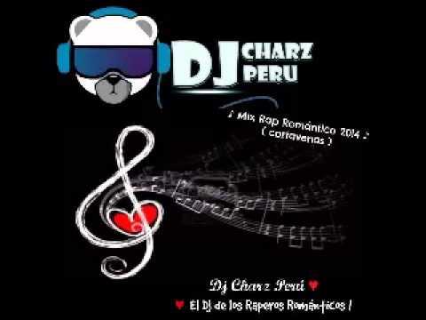 Mix Cortavenas  Rap Romanticos 2014  « Dj Charz Perú » mp3