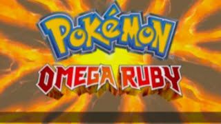 Pokemon Omega Ruby: Part 1! Revisiting Hoenn!