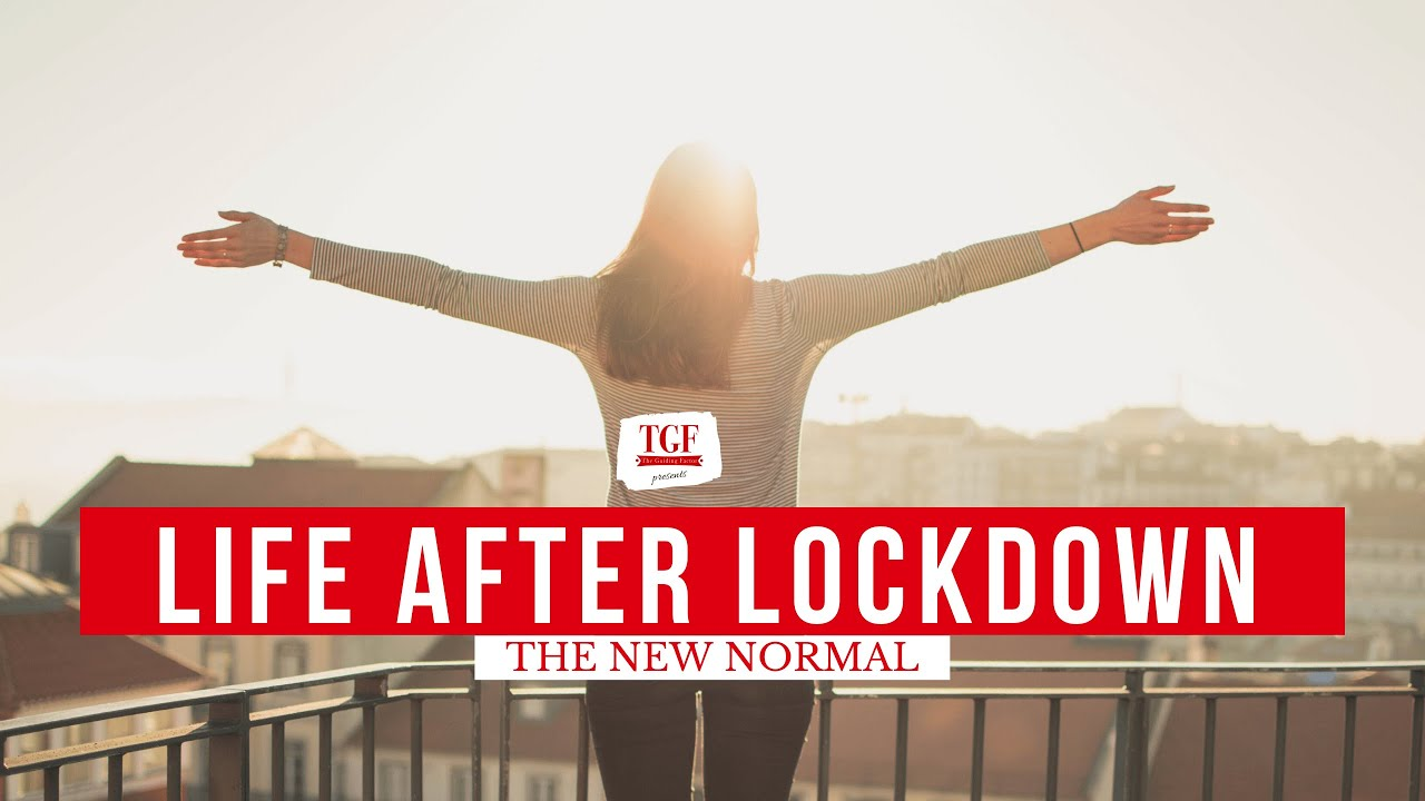 Life After Lockdown The New Normal The Restricted Life Youtube
