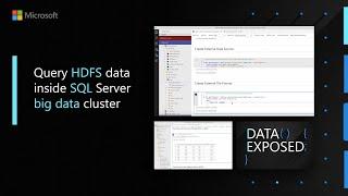 Query HDFS data inside SQL Server big data cluster | Data Exposed