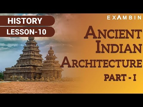 Ancient Indian Architecture Part I
