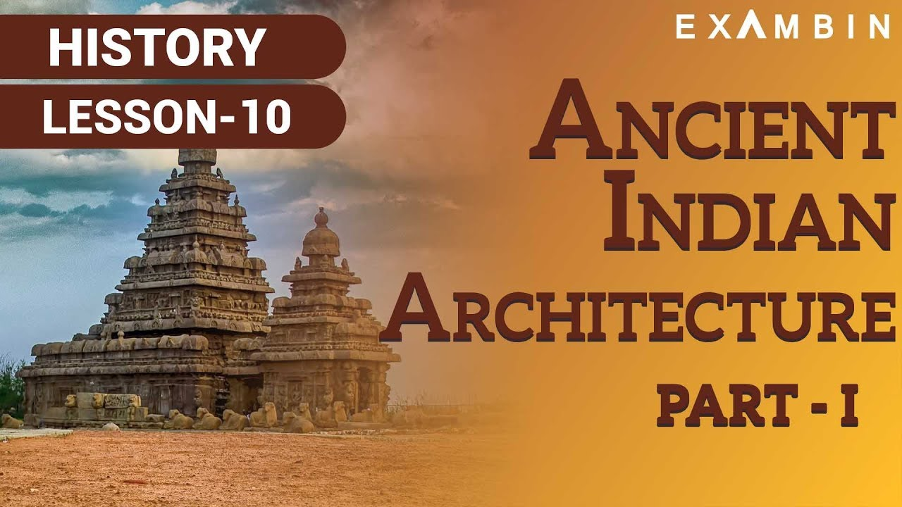 ancient indian architecture part i youtube