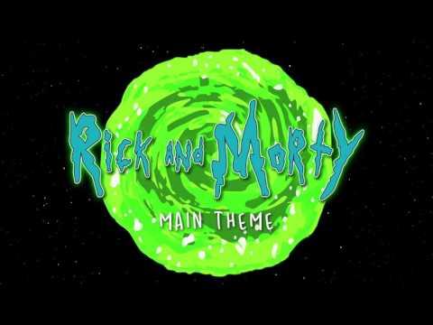 Rick and Morty Main Theme Song