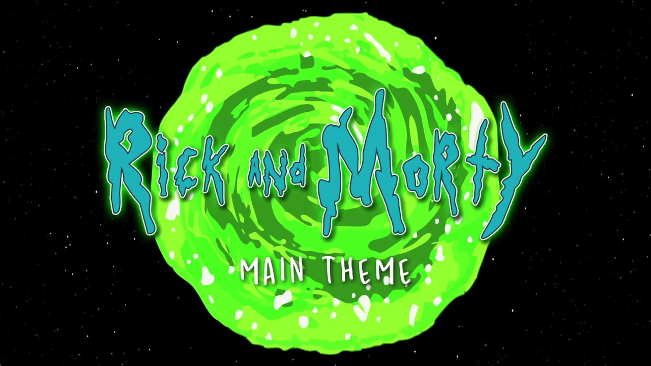 Rick and Morty Main Theme Song - YouTube