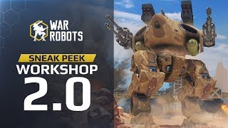 War Robots Workshop 2.0 REVEAL. Build the gear you want!