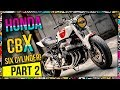 Honda CBX 1000 - My Favorite Bike Ever - Part 2