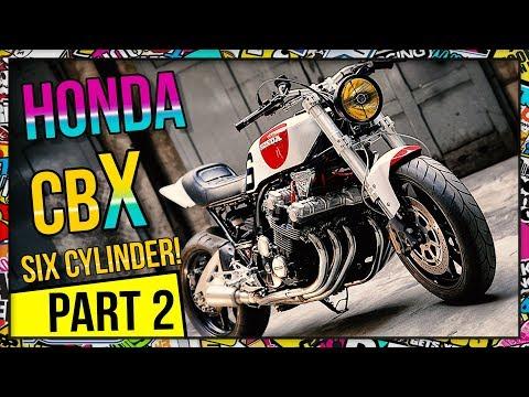 Honda CBX 1000 - My Favorite Bike Ever - Part 2