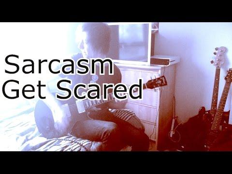 Sarcasm - Get Scared (Guitar Cover)