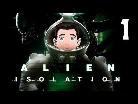 Alien:Isolation [Чужой: Изоляция] #1