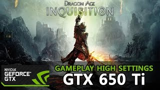 Dragon Age Inquisition - GTX 650 Ti - i3-3220 [High Settings] - PC Gameplay (HD)