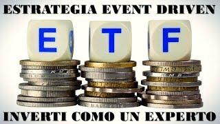 APLICA la ESTRATEGIA del EVENT DRIVEN💪😀INVERTI como un Experto(U$S) - ❤️GANA +++❤Facil y Sencillo️