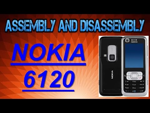 NOKIA 6120 ASSEMBLY DISSEMBLY/ HOW TO CHENGE DISPLAY