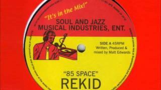Rekid - 85 Space (2006)