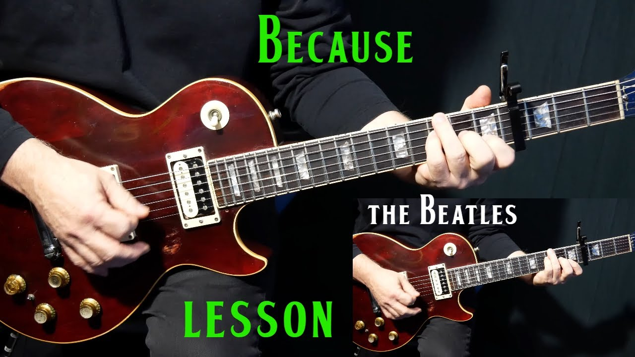 """Download how to play """"Because"""" on guitar by The Beatles 