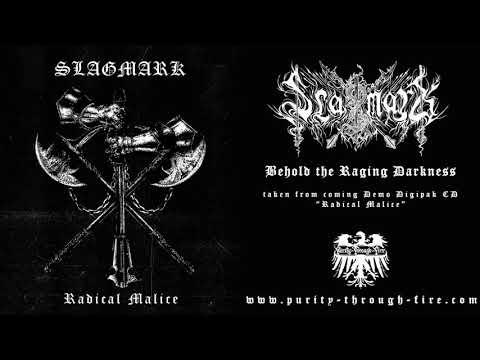 Slagmark - Behold the Raging Darkness