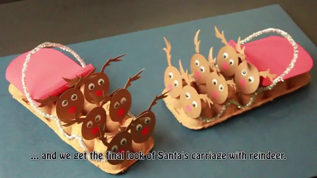 How To Make Santa S Sleigh With Reindeer From Recycled Egg Carton