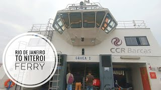 Rio de Janeiro (Praca XV) to Niterói  Ferry Trip on CCR Barcas vessel MV Gavea I