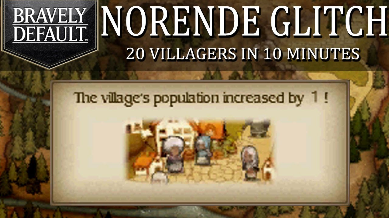 Bravely Default Demo - Norende Village Glitch: How To MAX Villagers Without  StreetPass!